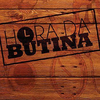 Hora da Butina