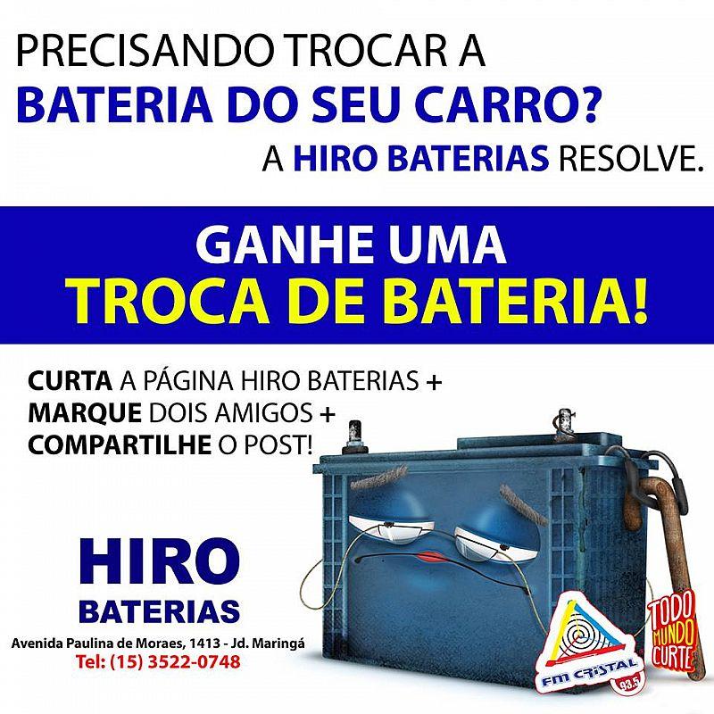 TROCA DE BATERIA  HIRO BATERIAS