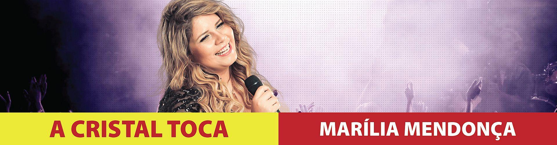 A Cristal Toca - Marília Mendonça